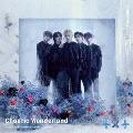 Chaotic Wonderland [CD+DVD]<初回限定盤A>