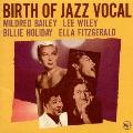 ジャズ・ヴォーカルの誕生<初回生産限定盤>