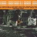 COME TOGETHER-DJ REMIX JAM