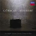 H.Gorecki: Miserere Op.44, Lobgesang Op.76, Marian Songs Op.54