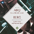 Berg: Lyric Suite for String Quartet, String Quartet Op.3