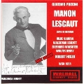 PUCCINI:MANON LESCAUT (1954:IN GERMAN):ROBERT HEGER(cond)/ORF SO/WALDEMAR KMENTT(T)/HILDE VADURA(S)/ETC