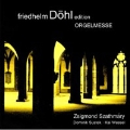 Friedhelm Dohl Edition Vol.14 - Orgelmesse