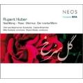 R.Huber: Nachklang-Rose, Wermut, Der kranke Mann