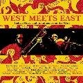 ウエスト・ミーツ・イースト~インディアン・ミュージック・アンド・イッツ・インフルーエンス・オン・ザ・ウエスト