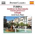 "Turina: Sanlucar de Barrameda, ""Sonata pintoesca"", Trilogia"