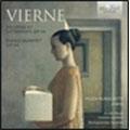 L.Vierne: Spleen et Detresse Op.38, Piano Quintet Op.42