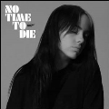 No Time To Die<限定盤>