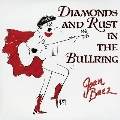 Diamonds And Rust In The Bullring (45回転)