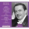 Samson Francois plays Chopin, Liszt, Debussy and Ravel
