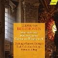 ベートーヴェン: ミサ・ソレムニス、ミサ曲 ハ長調、オリーヴ山上のキリスト