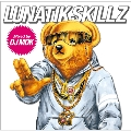 LUNATIKSKILLZ mixed by DJ MDK