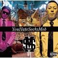 YouHateSocksMob Vol.1
