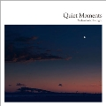 Quiet Moments ~Melancholic Twilight