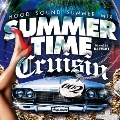 Summer Time Cruising 002 -Hood Sound Summer Mix (Mixed by Dj TiGHT)