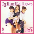 Splendid Love<限定盤>