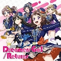 Dreamers Go!/Returns<通常盤>