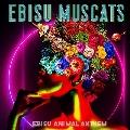 EBISU ANIMAL ANTHEM<通常盤>