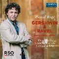 ガーシュウィン&ラヴェル: ピアノ協奏曲集