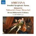 スメタナ: スウェーデン時代の交響詩集