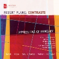 Robert Plane - Contrasts - Impressions of Hungary