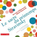 Stravinsky: Le Sacre du Printemps, Le Chant du Rossignol