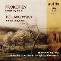 プロコフィエフ: 交響曲第5番、チャイコフスキー: 幻想序曲 「ロメオとジュリエット」