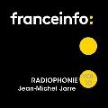 Franceinfo: Radiophonie Vol. 10