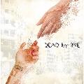 DEAD by BYE<Atype>