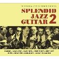 Splendid Jazz Guitar 2<タワーレコード限定>