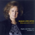 Angeles Lopes Artiga: Works for Voice & Piano