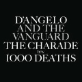 The Charade/1000 Deaths (7inch Vinyl for RSD)<RECORD STORE DAY限定>