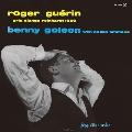 ROGER GUERIN - BENNY GOLSON<完全限定生産盤>