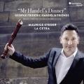 Mr. Handel's dinner(ヘンデル氏の夕食会)~協奏曲、ソナタとシャコンヌ