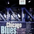 Chicago Blues: Milestones Of Legends