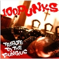 100punks -Tribute To The Fungus-
