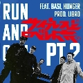 RUN AND GUN pt.2 feat.BASI,HUNGER/ムーンライト feat. mabanua