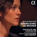 オネゲル: 火刑台上のジャンヌ・ダルク