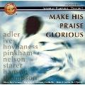 Make His Praise Glorious