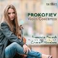 プロコフィエフ: ヴァイオリン協奏曲第1番、第2番