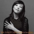 MY GRATITUDE -感謝- (+8)<タワーレコード限定/完全生産限定盤>