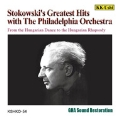 Stokowski's Greatest Hits with The Philadelphia Orchestra