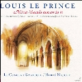 Louis le Prince: Missa Macula non est in te - Including Motets by M.A.Charpentier & J.B.Lully