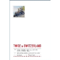 TWICE TV5 TWICE in SWITZERLAND PHOTOBOOK [BOOK+DVD(再生不可)+GOODS]