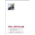 TWICE TV5 TWICE in SWITZERLAND PHOTOBOOK [BOOK+DVD(再生不可)+GOODS]