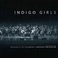 Indigo Girls Live with The University of Colorado Symphony Orchestra