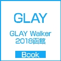 GLAY Walker 2018函館