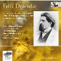 Felix Draeseke: Quintet for String Trio, etc