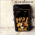 TIME ACID NO CRY AIR