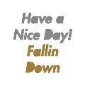 Fallin Down